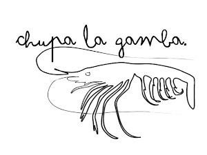 Chupa la Gamba