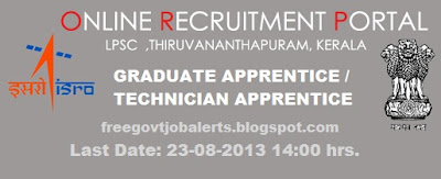GRADUATE APPRENTICE, TECHNICIAN APPRENTICE, BE/BTech,  (LPSC) Recruitment 2013  CS, ME, EE, EC, CHEM, CE,