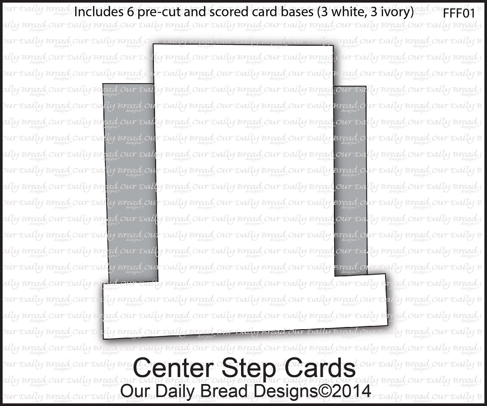 Our Daily Bread Designs Center Step Cards  - Includes 6 pre-cut and scored card bases (3 White, 3 Ivory)
