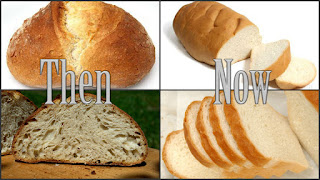 Bread before and now