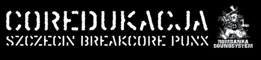 SZCZECIN BREAKCORE PUNX