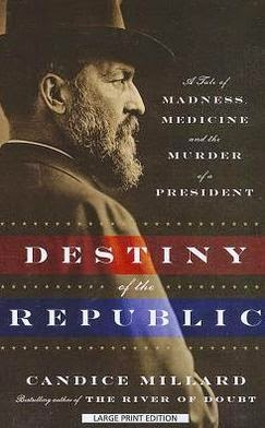 "History Buffs Reads ""Destiny of the Republic"" for October 16, 2014"