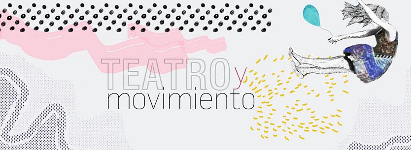 Teatro y Movimiento