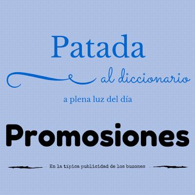 Patada al diccionario: Promosiones