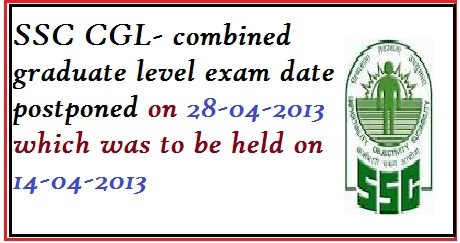 ssc cgl, ssc.nic.in, ssc cgl exam, new date of ssc cgl, ssc cgl exam postponed