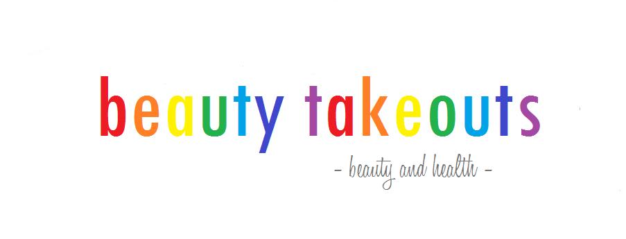 Beauty Takeouts