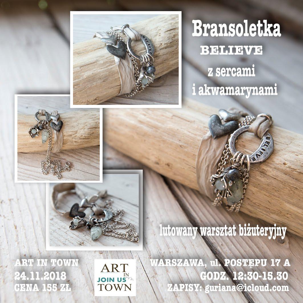 ART in TOWN Warszawa: Lutowana Bransoletka BELIEVE