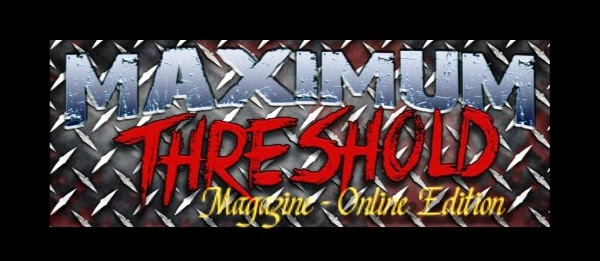 Maximum Threshold Magazine - Online Music News