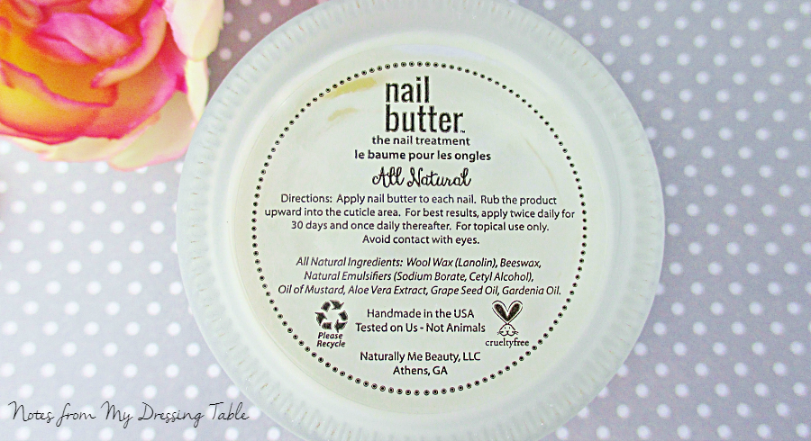 Nail Butter for Naturally Beautiful Cuticles Ingredients notesfrommydressingtable.com
