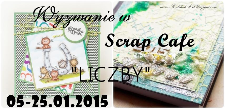 http://scrapcafepl.blogspot.com/2015/01/759-wyzwanie-styczniowe.html