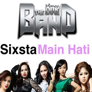 Sixsta - Main Hati Stafaband Mp3 dan Lirik Terbaru