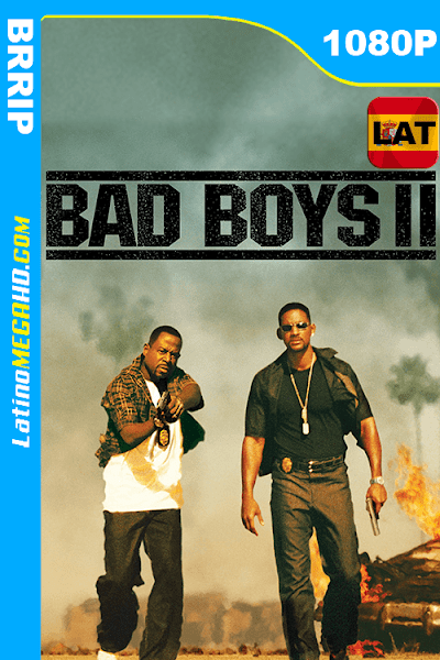 Bad Boys II (2003) REMASTERED Latino HD 1080P ()