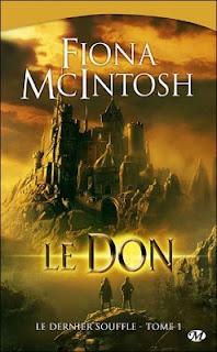LE DERNIER SOUFFLE (Tome 1) LE DON de Fiona McIntosh Le+don