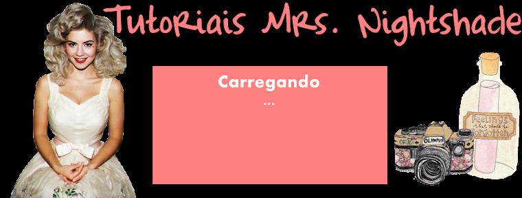 Tutoriais Mrs. Nightshade