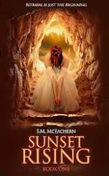 Sunset Rising by S.M. McEachern