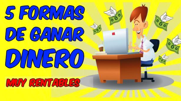FORMAS DE GANAR DINERO RAPIDO Y FÁCIL