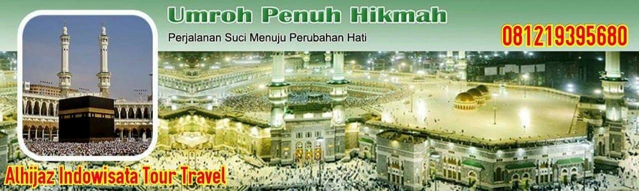 Travel Umroh Haji Alhijaz | Paket Umroh Murah Promo Hemat Diskon Cicilan