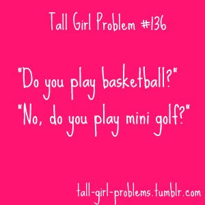 Tall Girl Quotes