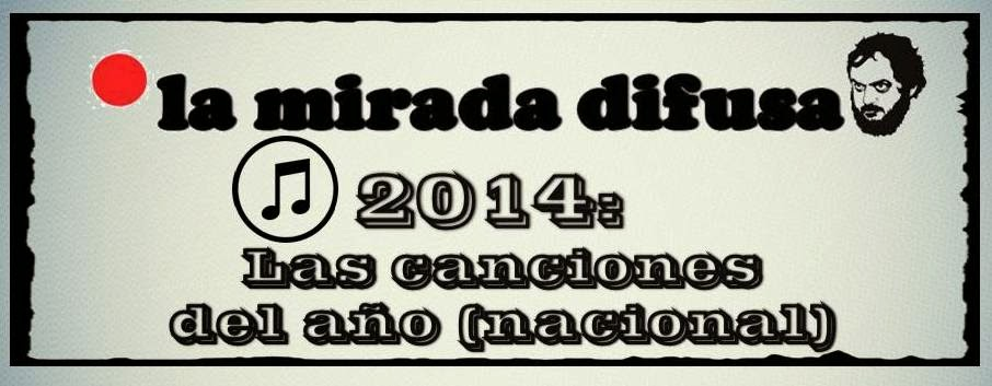 2014: LAS CANCIONES NACIONALES DEL AÑO