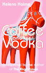 Coffee and Vodka is now available here: