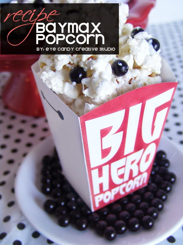 Baymax popcorn box, popcorn recipe, Baymax, family movie night