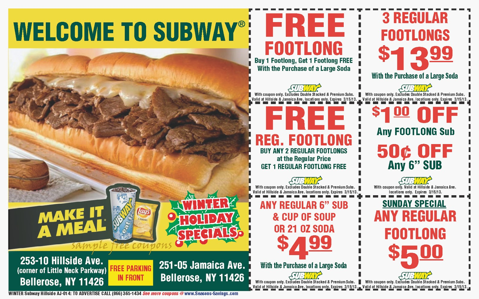 Earn 40 Bonus Tokens when you order a fountain drink and a footlong sub through December