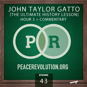 peace revolution: episode043 - ultimate history lesson, part3
