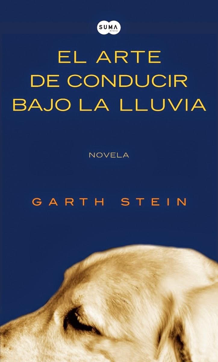 Libros: El arte de conducir bajo la lluvia.Garth Stein