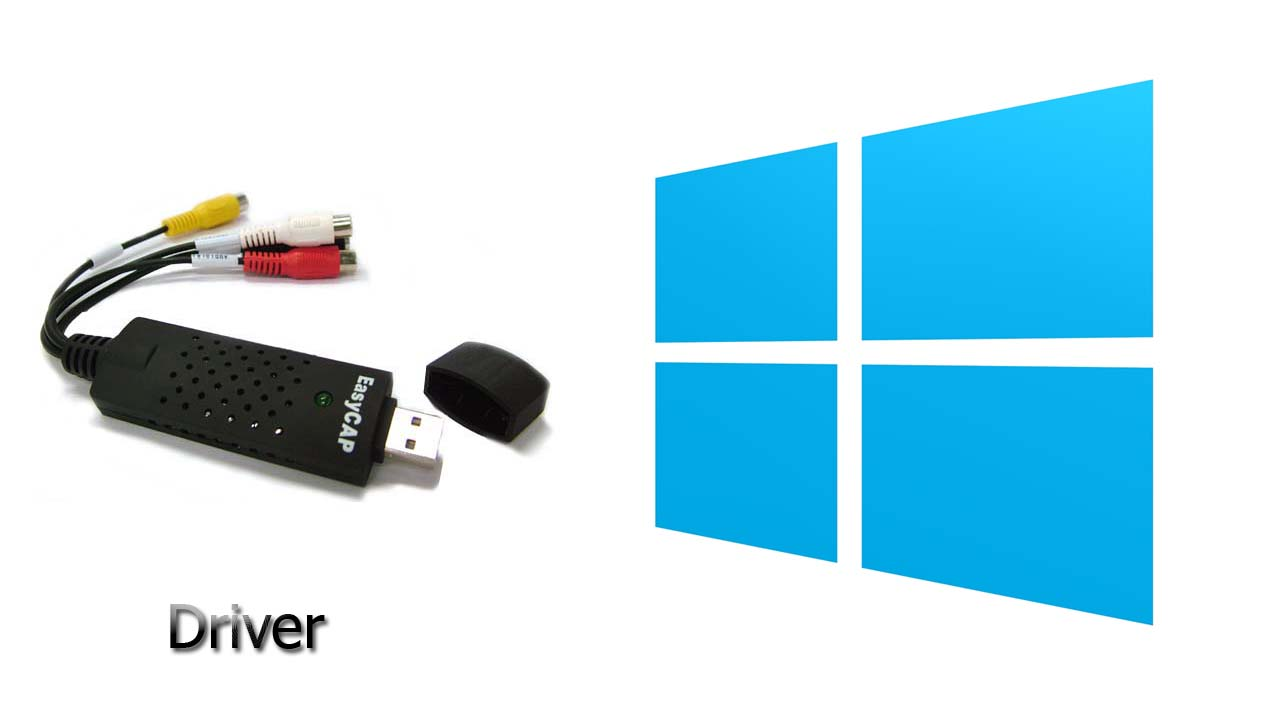 Easycap Driver Windows 7