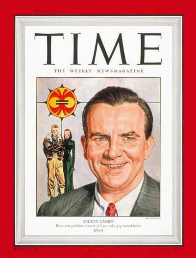 Time Magazine Cover with a cartoon drawing of Milton Caniff beside a couple of his cartoon characters.