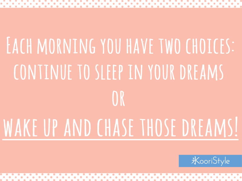Koori KooriStyle Kawaii Cute Motivational Quote Quotes Dreams