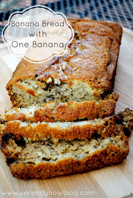 Banana Bread Recipe with One Banana, from Serenity Now blog