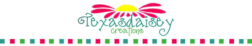 Texasdaisey Creations