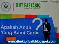 Inilah Lowongan Kerja (Loker) di BMT Fastabiq Terbaru