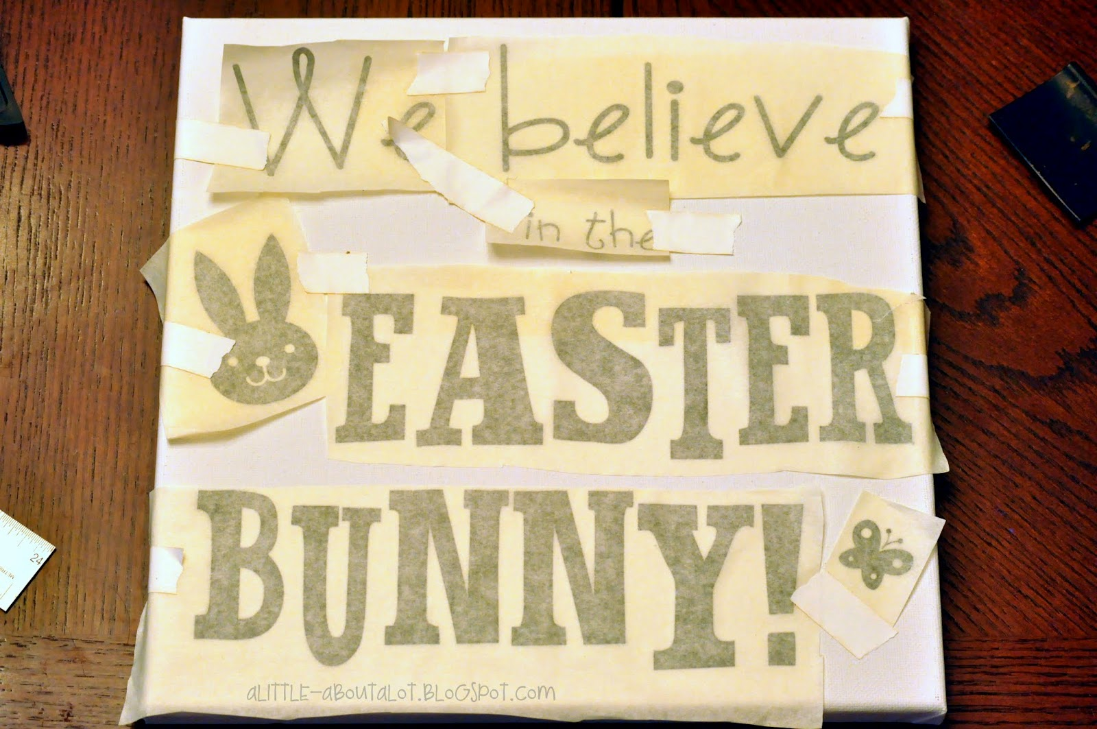 {we believe} in the Easter Bunny sign | A little about a Lot