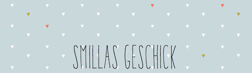 Smillas Geschick