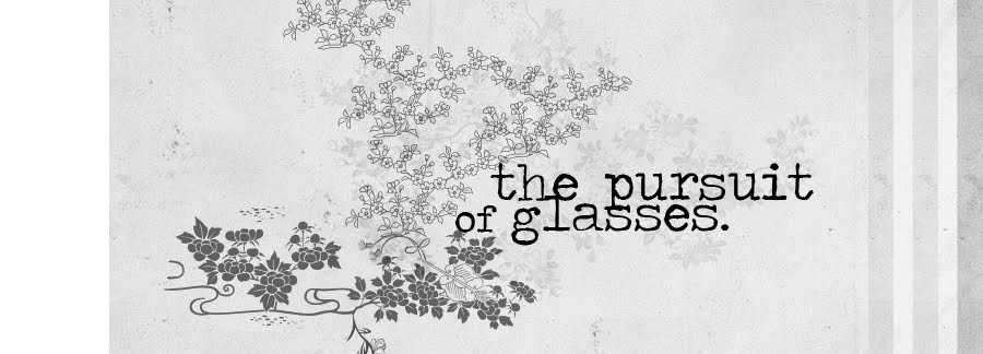 the pursuit of glasses.