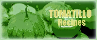 A well-organized collection of Tomatillo Recipes from A Veggie Venture.