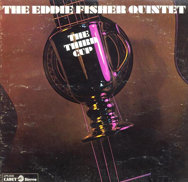 The Eddie Fisher Quintet The Third Cup