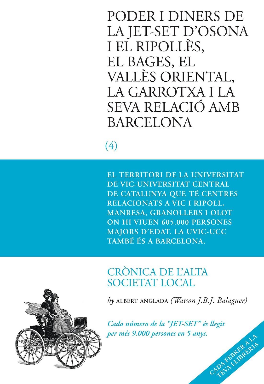 Poder i diners de la Jet-Set d'Osona i el Ripollès, el Bages, el Vallès oriental i la Garrotxa
