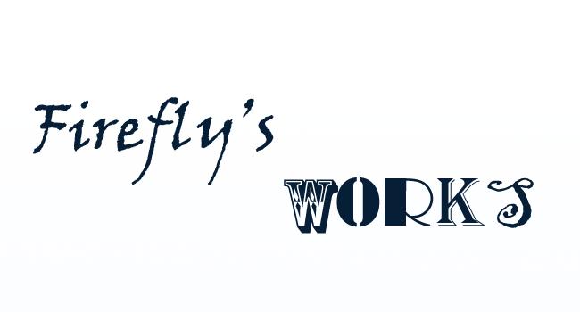 Firefly's Works