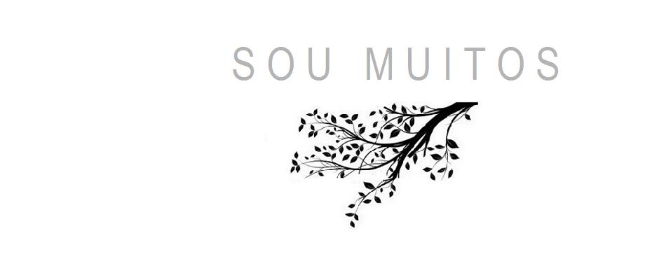SOU MUITOS