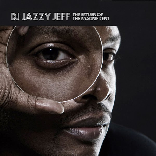 DJ Jazzy Jeff - The Return of the Magnificent Cover