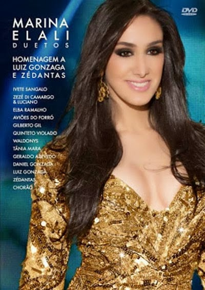 DVD Marina Elali: Duetos   Homenagem a Luiz Gonzaga e Zé Dantas