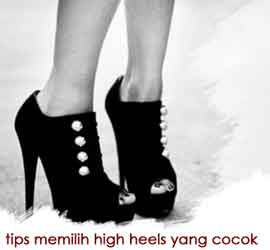 Tips Memilih High Heels