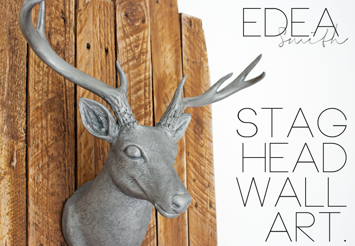 Diy Stag Head Wall Art On Reclaimed Wood Mount Edea Smith