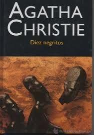 """""""Diez negritos"""" - Agatha Christie."""