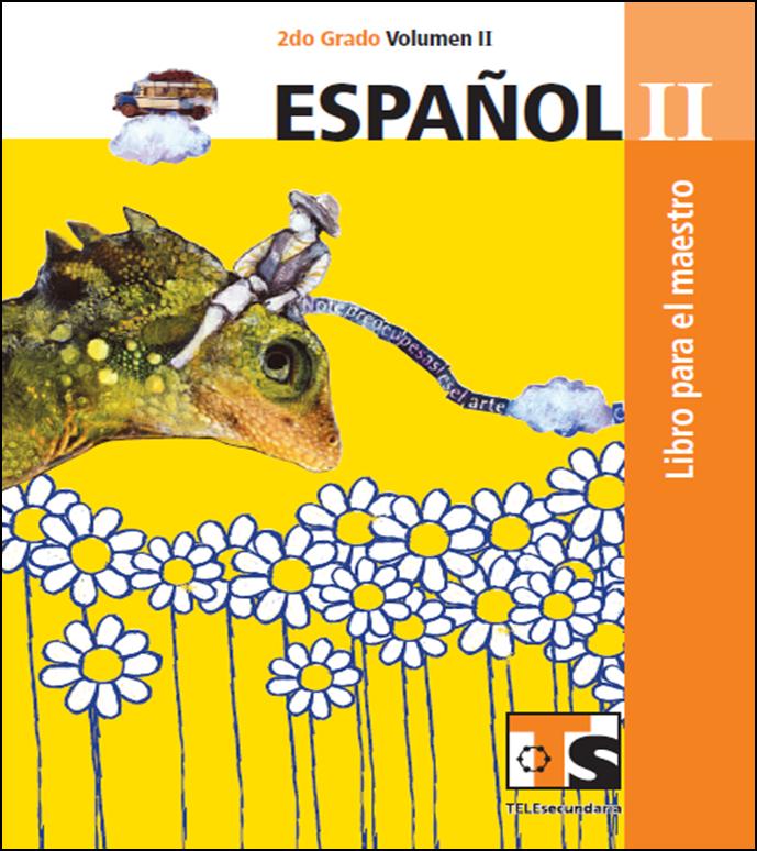 Libro de Español para el maestro de Segundo de Secundaria Volumen II