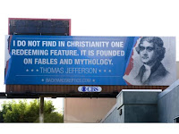 A billboard paid for by Backyard Skeptics features a quote purported to be from Thomas Jefferson against Christianity.