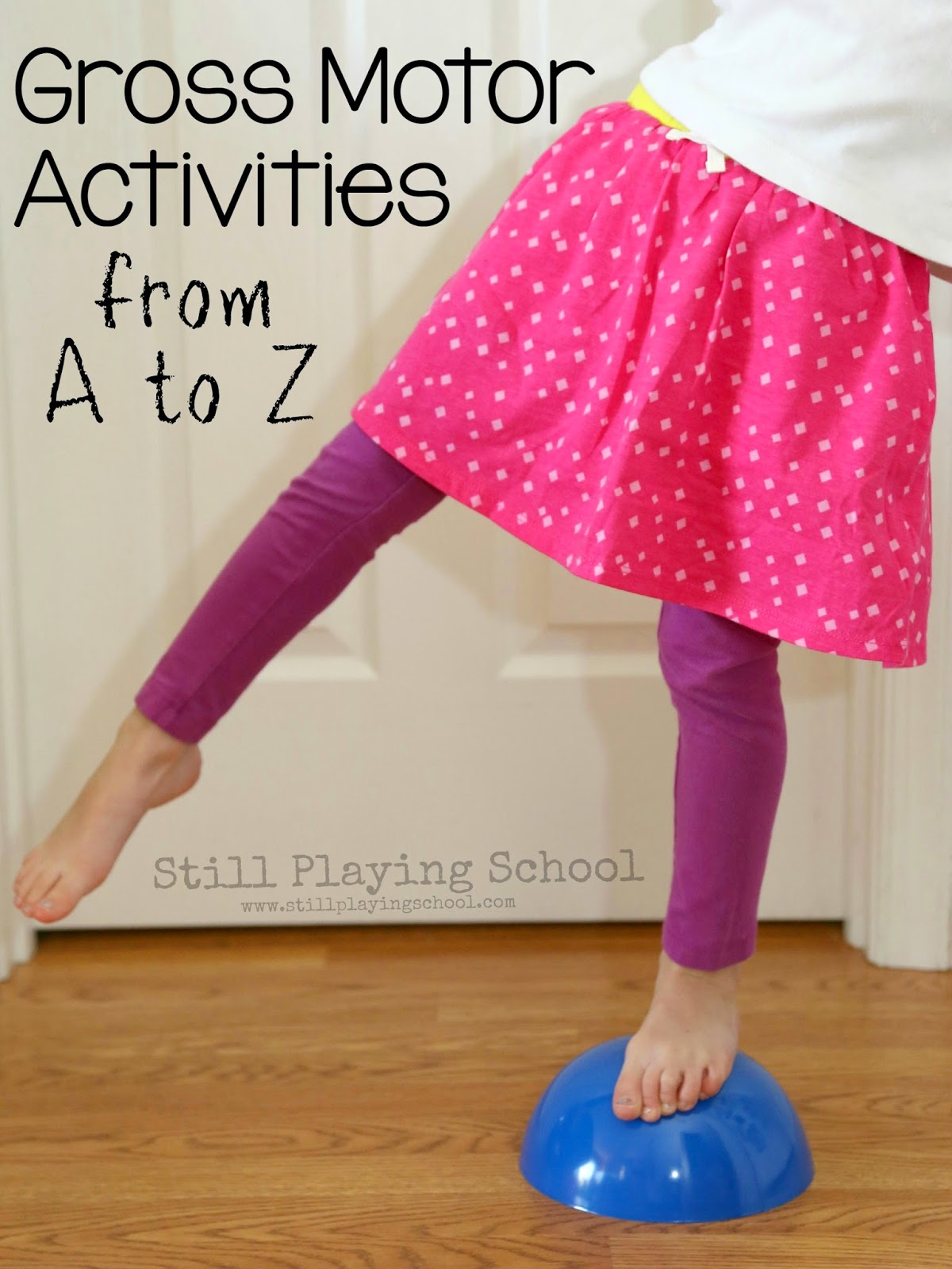 Gross Motor Activities from A to Z
